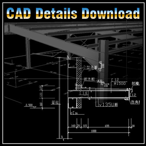 Steel Structure Details V 2】★ Cad Files Dwg Files