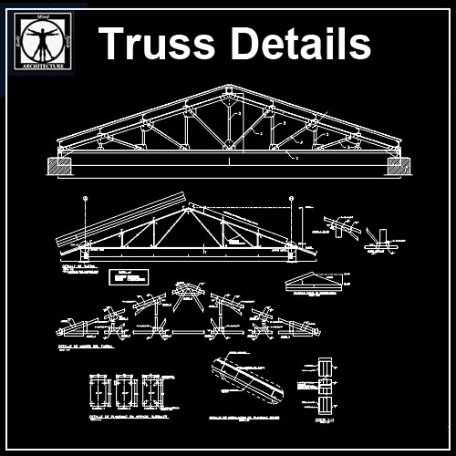 Truss Structure Details V7】★ Cad Files Dwg Files Plans